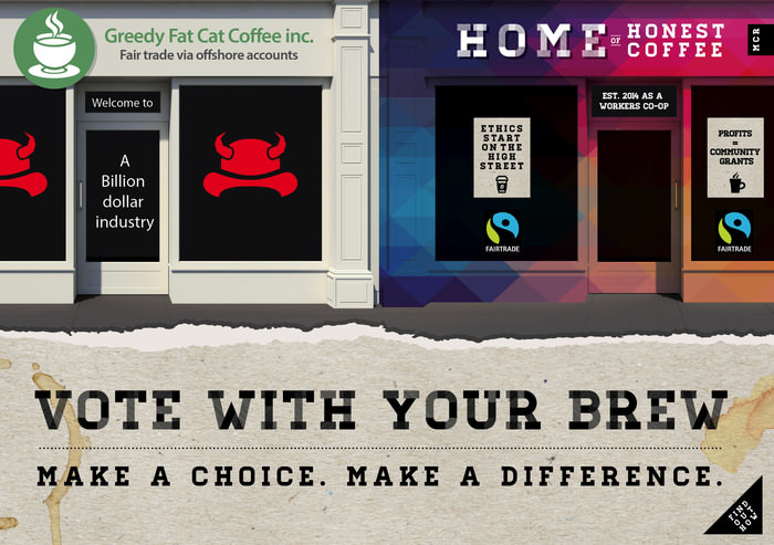 The campaign poster for The Home of Honest Coffee