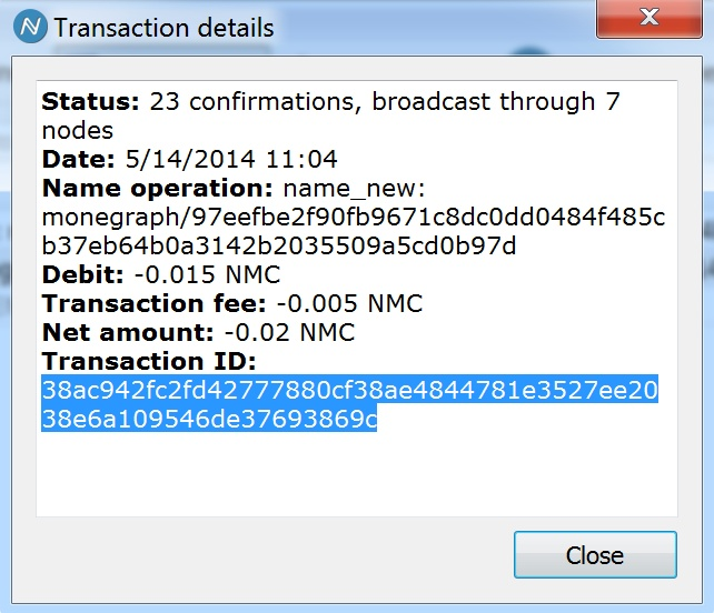 The monegraph transaction inside the namecoin client, linked to the block chain.