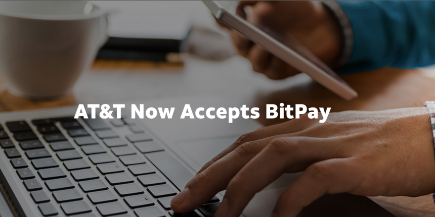 AT&T now lets you pay your phone bill with Bitcoin