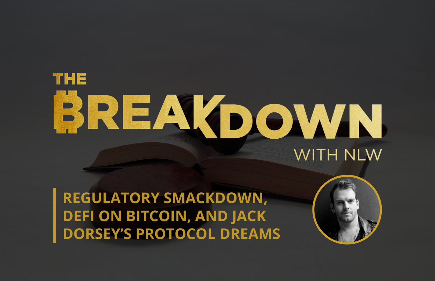 PODCAST: Introducing 'The Breakdown' With Nathaniel Whittemore