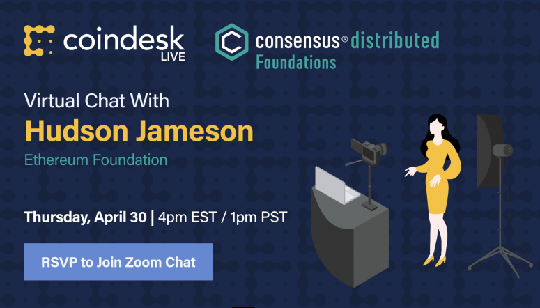 CoinDesk Live: Lockdown Edition continues its popular twice-weekly virtual chats with Consensus speakers via Zoom and Twitter, giving you a preview of what's to come at Consensus: Distributed, our first fully virtual – and fully free – big-tent conference May 11-15.  Register to join our fifth session Thursday, April 30, with speaker Hudson Jameson from the Ethereum Foundation to discuss private transactions, client improvements and dealing with FUD, hosted by Consensus organizer Nolan Bauerle. Zoom participants can ask questions directly to our guests.